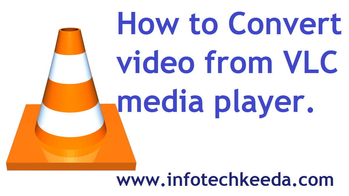 How to convert video from VLC media player 1