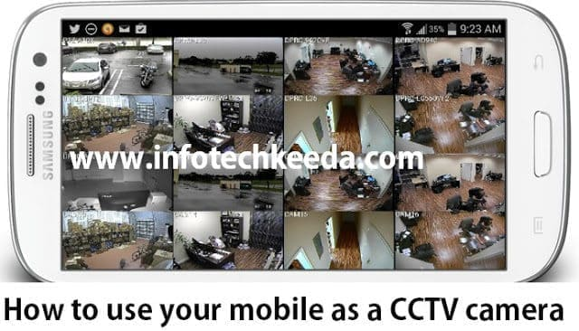 Use mobile as a CCTV camera