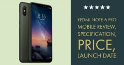 Redmi Note 6 Pro Mobile Review