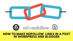 How to make Nofollow links in a post in Wordpress and Blogger